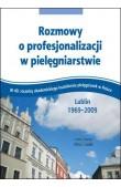 Rozmowy o profesjonalizacji w pielęgniarstwie