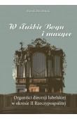 W służbie Bogu i muzyce