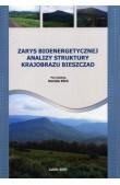 Zarys bioenergetycznej analizy struktury krajobrazu Bieszczad