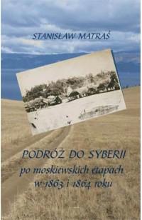 Podróż do Syberii po moskiewskich etapach