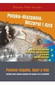 Polska-Hiszpania. Wczoraj i dziś