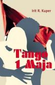 Tango 1 Maja