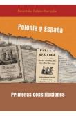 Polonia y España. Primeras constituciones