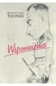 Seweryn Trzciński, Wspomnienia