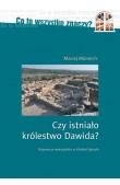 Czy istniało królestwo Dawida?
