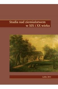 Studia nad ziemiaństwem w XIX i XX wieku