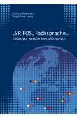 LSP, FOS, Fachsprache... Dydaktyka języków specjalistycznych