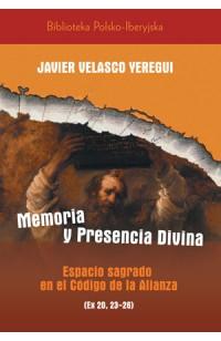 Memoria y presencia Divina. Espacio sagrado en el Código de la Alianza (Ex 20, 23-26)