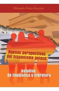 Nuevas perspectivas del hispanismo polaco...
