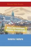 Nowe perspektywy polskiej hispanistyki: historia i kultura