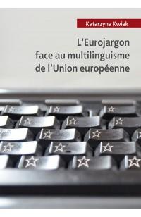 L'Eurojargon face au multilinguisme de l'Union européenne