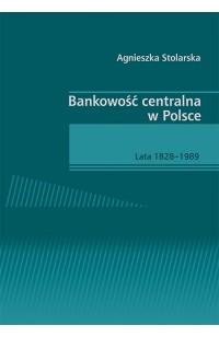 Bankowość centralna w Polsce. Lata 1828–1989