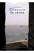 Diseurs de vérité. Conceptions et enjeux de l'écriture engagée dans le roman africain de langue française