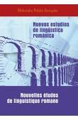 Nuevos estudios de lingüística románica. Nouvelles études de linguistique romane