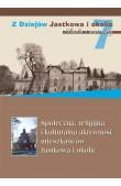 Społeczna, religijna i kulturalna aktywność mieszkańców Jastkowa i okolic