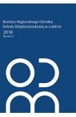 Biuletyn Regionalnego Ośrodka Debaty Międzynarodowej w Lublinie 2018