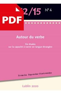 Autour du verbe. Six études sur la capacité à narrer en langue étrangère