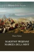 Maksymy wojenne markiza de la Miny