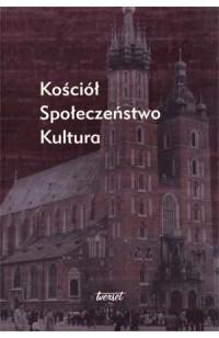Kościół. Społeczeństwo. Kultura