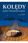 Kolędy polskie i hiszpańskie na gitarę